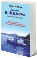 Bizim Köy Balıklıova