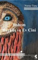 Bohem Baykuş ve Ev Cini