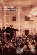 Bolşevikler İktidara Geliyor