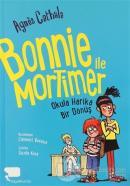 Bonnie ile Mortimer Okula Harika Bir Dönüş