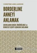 Borderline Anneyi Anlamak