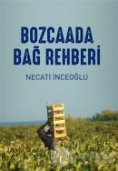Bozcaada Bağ Rehberi