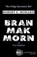Bran Mak Morn ve Pict Öyküleri
