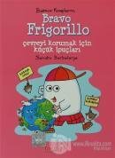 Bravo Frigorillo