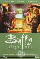 Buffy Vampir Avcısı Albüm: 3 - Mükemmel Bir Günbatımı - Kapıdaki Kurtlar