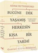 Bugüne Dek Yaşamış Herkesin Kısa Bir Tarihi (Genlerimizin Hikayesi)