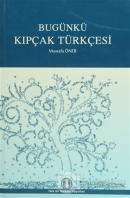 Bugünkü Kıpçak Türkçesi