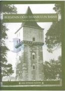 Bursa'nın Oğlu İstanbul'un Babası