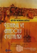 Bütün Menkıbeleriyle İstanbul ve Anadolu Evliyaları (2 Cilt Takım) (Ciltli)