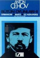 Bütün Oyunları 2 -Anton  Çehov