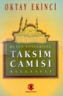 Bütün Yönleriyle Taksim Camisi Belgeseli
