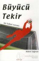 Büyücü Tekir Bir Futbol Romanı