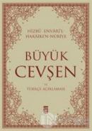 Büyük Cevşen ve Türkçe Açıklaması