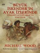 Büyük İskender'in Ayak İzlerinde Yunanistan'dan Asya'ya Yolculuk