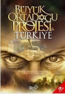 Büyük Ortadoğu  Projesi ve Türkiye