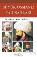 Büyük Osmanlı Padişahları