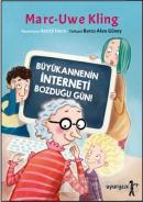Büyükannenin İnterneti Bozduğu Gün!