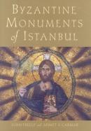 Byzantine Monuments of Istanbul (Ciltli)