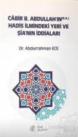 Cabir B. Abdullah'ın Hadis İlmindeki Yeri ve Şia'nın İddiaları