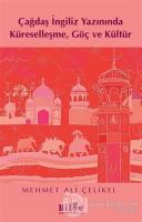 Çağdaş İngiliz Yazınında Küreselleşme, Göç ve Kültür