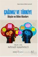 Çağımız ve Türkiye