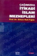 Çağımızda İtikadi İslam Mezhepleri