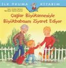 Çağlar Büyükannesiyle Büyükbabasını Ziyaret Ediyor - İlk Okuma Kitabım