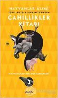 Cahillikler Kitabı 3 - Hayvanlar Alemi