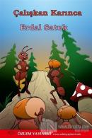 Çalışkan Karınca ve Kaya Kartalı