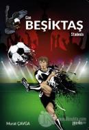 Can Beşiktaş Stadında