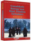 Çanakkale Savaşı'nın Dini Yönden İstismarı