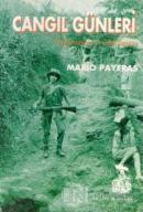 Cangıl Günleri Guetemala'nın Gizli Savaşı