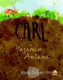 Carl ve Yaşamın Anlamı