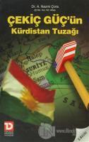 Çekiç Güç'ün Kürdistan Tuzağı