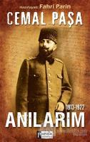 Cemal Paşa / 1913-1922 Anılarım