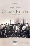 Çerkes Ethem: Apoletsiz General