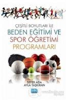 Çeşitli Boyutları ile Beden Eğitimi ve Spor Öğretimi Programları