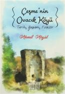 Çeşme'nin Ovacık Köyü