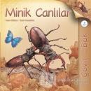 Çevir Bak - Minik Canlılar (Ciltli)