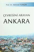 Çevresini Arayan Ankara