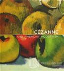 Cezanne and American Modernism (Ciltli)