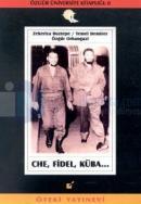 Che, Fidel, Küba...Özgür Üniversite Kitaplığı 8