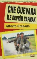 Che Guevara ile Devrim Yapmak (Ciltli)