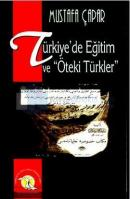 çift giriş Türkiye'de Eğitim ve Öteki Türkler