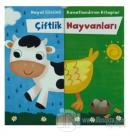Çiftlik Hayvanları - Hayal Gücünü Kanatlandıran Kitaplar (Ciltli)