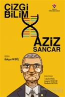 Çizgi Bilim - Aziz Sancar