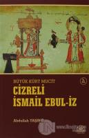 Cizreli İsmail Ebul-İz