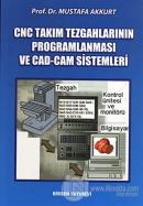 CNC Takım Tezgahlarının Programlanması ve CAD-CAM Sistemleri