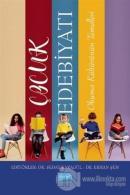 Çocuk Edebiyatı - Okuma Kültürünün Temelleri