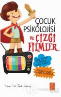 Çocuk Psikolojisi ve Çizgi Filmler